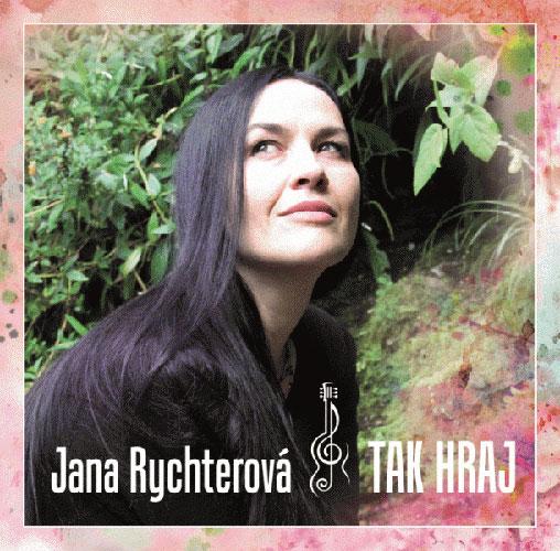 picture Jana Rychterová - křest nového CD Tak hraj