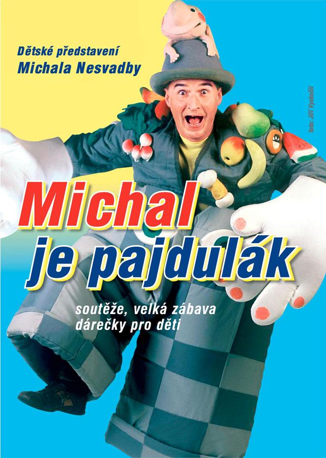 picture Michal je pajdulák  - Michal Nesvadba