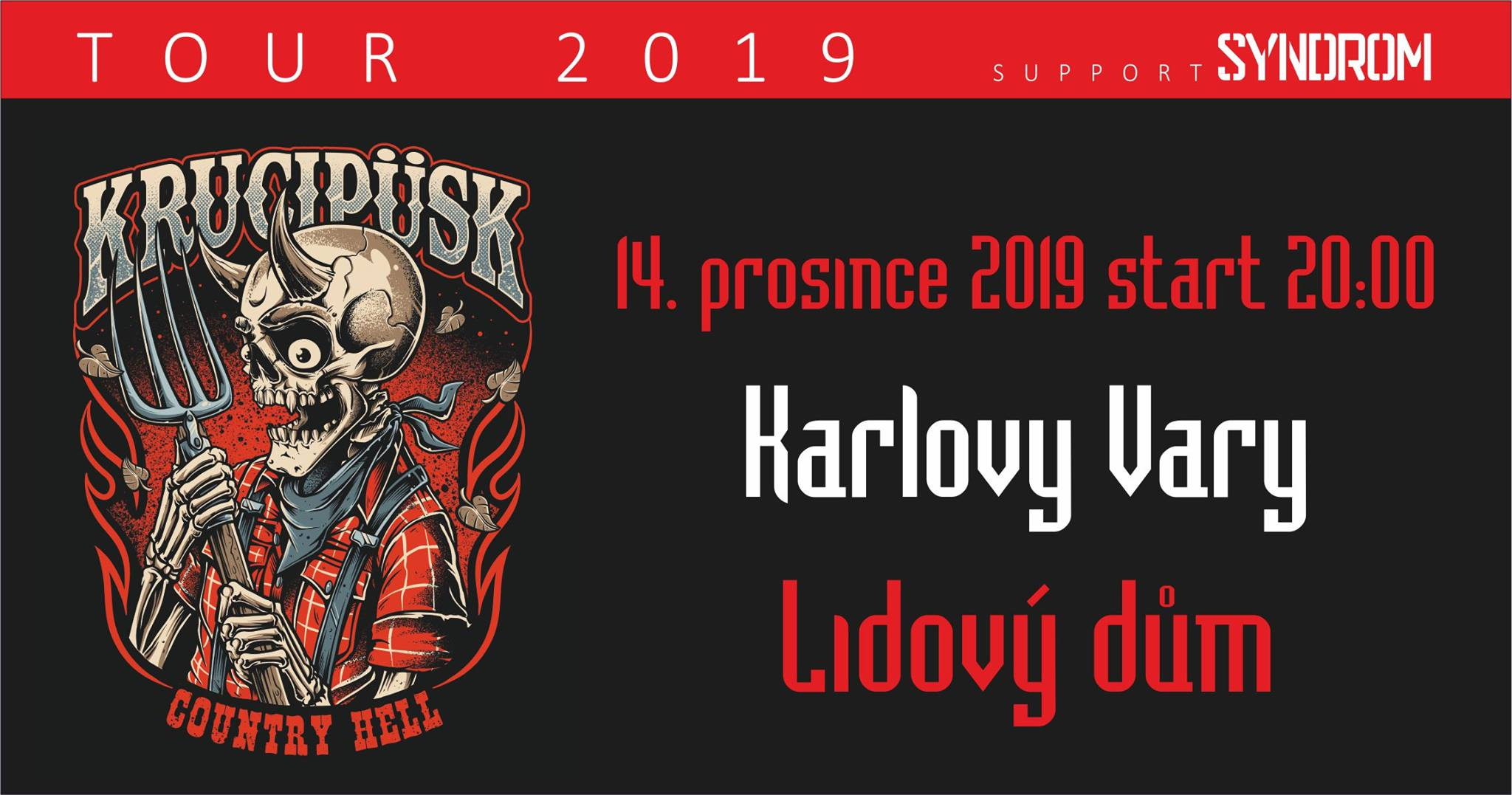 picture KRUCIPÜSK: Country Hell TOUR 2019, host: Syndrom