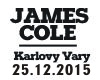 JAMES COLE v BEAT ´n´ JUICE Karlovy Vary