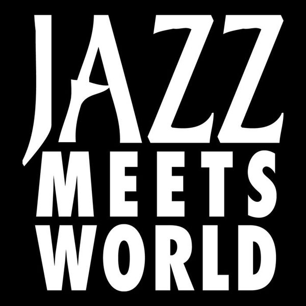 JAZZ MEETS WORLD