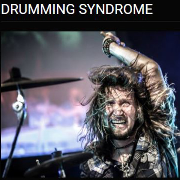DRUMMING SYNDROME