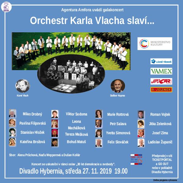 Orchestr Karla Vlacha slaví ...