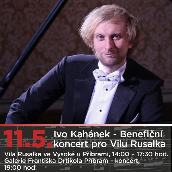 Ivo Kahánek - Benefice pro Vilu Rusalka