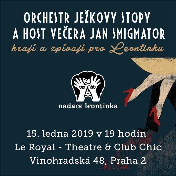 Orchestr Ježkovy stopy a J.Smigmator pro Leontinku
