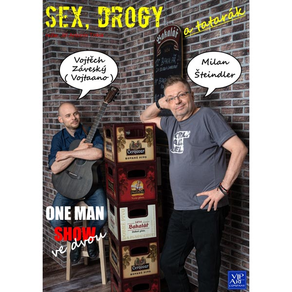 Sex, drogy a tatarák - one men show