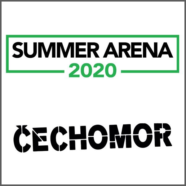 SUMMER ARENA 2020 – ČECHOMOR