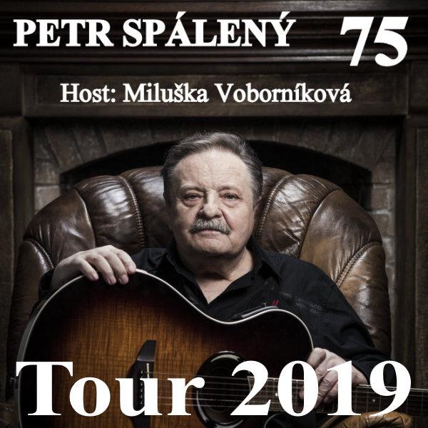 Petr Spálený 75 / host: Miluška Voborníková