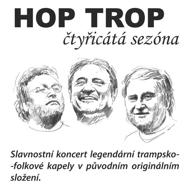 Hop Trop  40. sezóna
