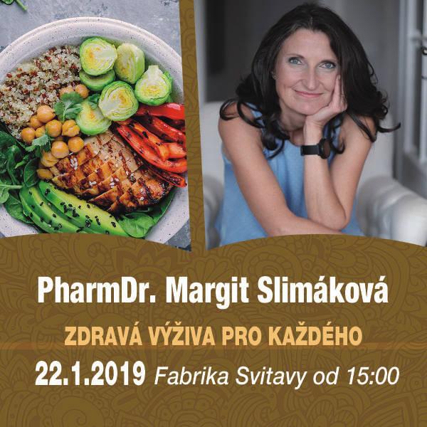 PharmDr. Margit Slimáková - Zdravá výživa každému