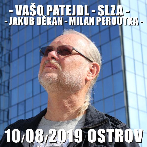 VAŠO PATEJDL - SLZA - JAKUB DĚKAN - MILAN PEROUTKA