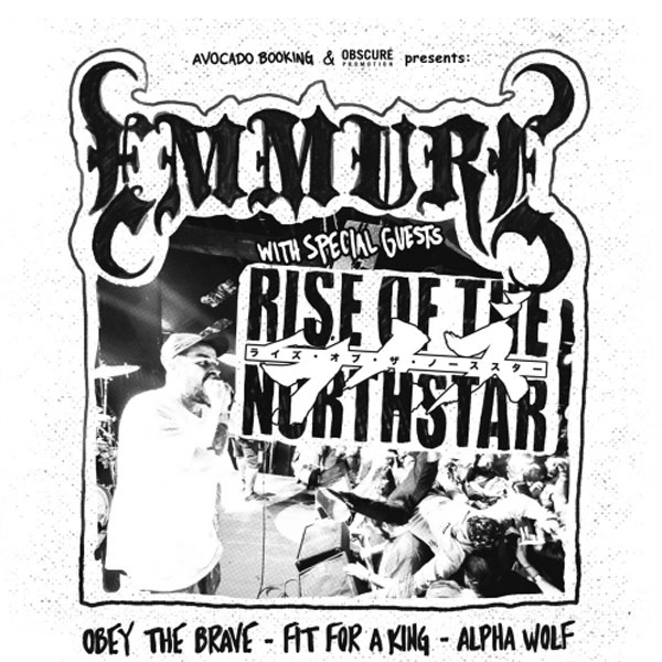 EMMURE (USA) + RISE OF THE NORTHSTAR (FRA)