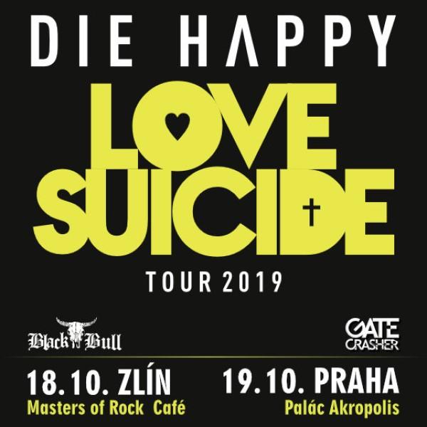 DIE HAPPY - LOVE SUICIDE TOUR 2019