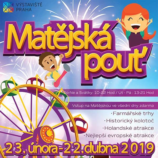 Matějská pouť 2019 - VÍKENDOVÝ A VELIKONOČNÍ VSTUP