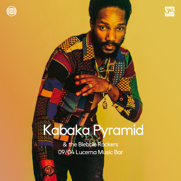 Kabaka Pyramid & The Bebble Rockers / JAM
