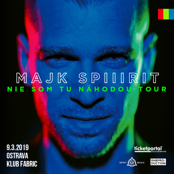 Majk Spirit - NIE SOM TU NAHODOU TOUR - Ostrava