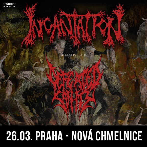INCANTATION (USA) + DEFEATED SANITY (GER)