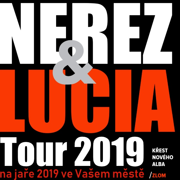 NEREZ & LUCIA Tour 2019, křest alba ZLOM