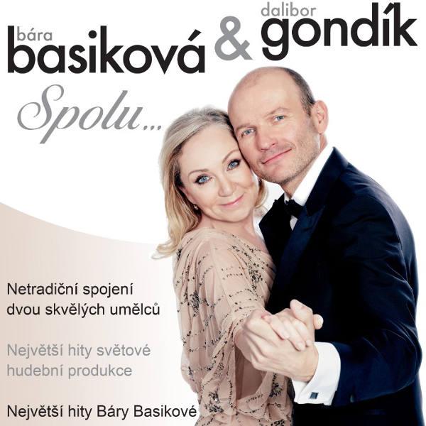 SPOLU – Bára BASIKOVÁ a Dalibor GONDÍK