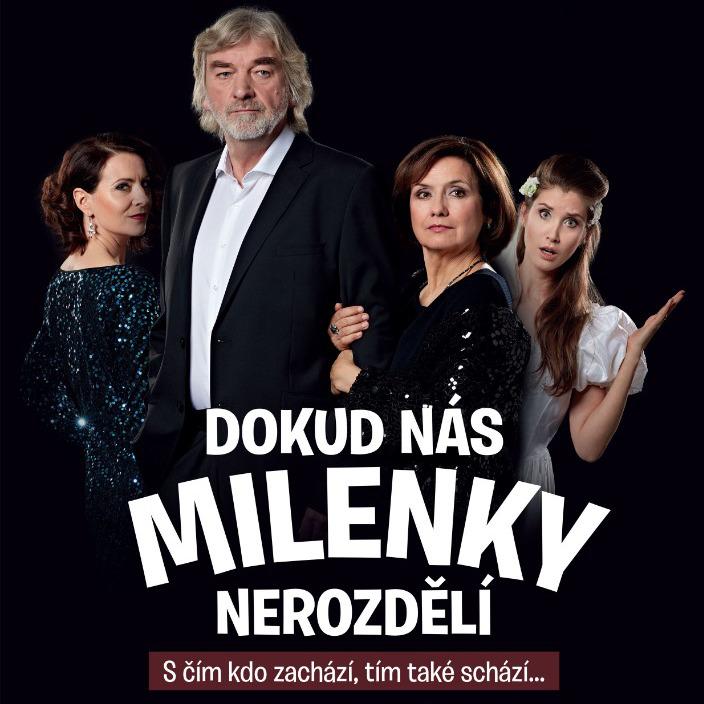 DOKUD  NÁS  MILENKY  NEROZDĚLÍ