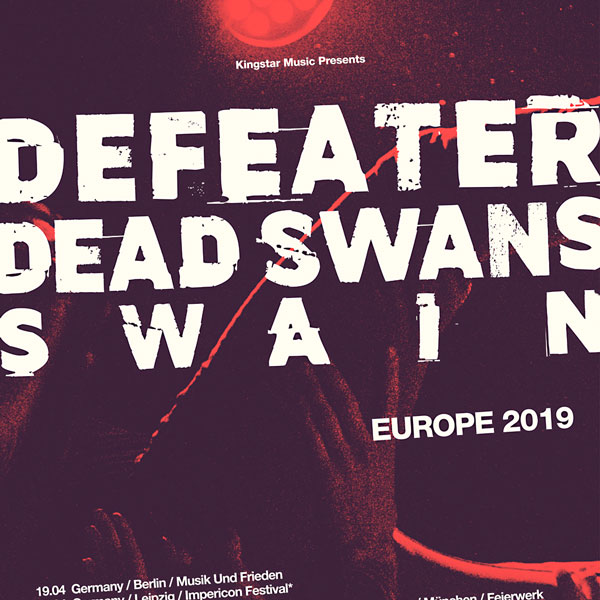 DEFEATER / DEAD SWANS / SWAIN