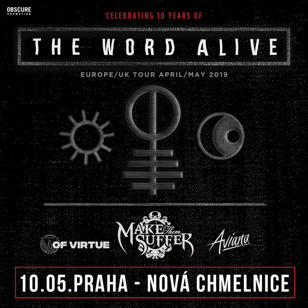 THE WORD ALIVE (USA) +  MAKE THEM SUFFER (AUS)+...