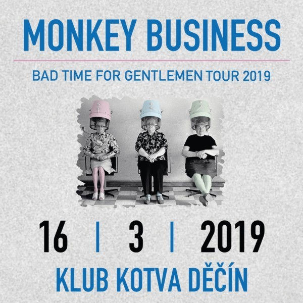 Monkey Business / Kotva Děčín