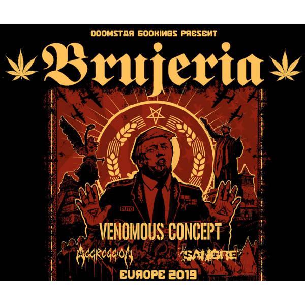 BRUJERIA (MEX) + VENOMOUS CONCEPT (US) + supports