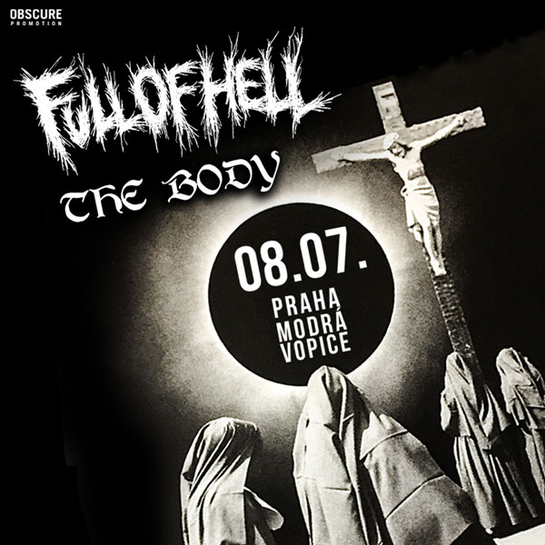 FULL OF HELL (USA) + THE BODY  (USA)