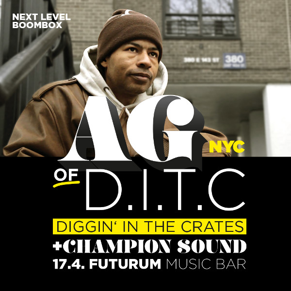 AG of D.I.T.C. + Champion Sound