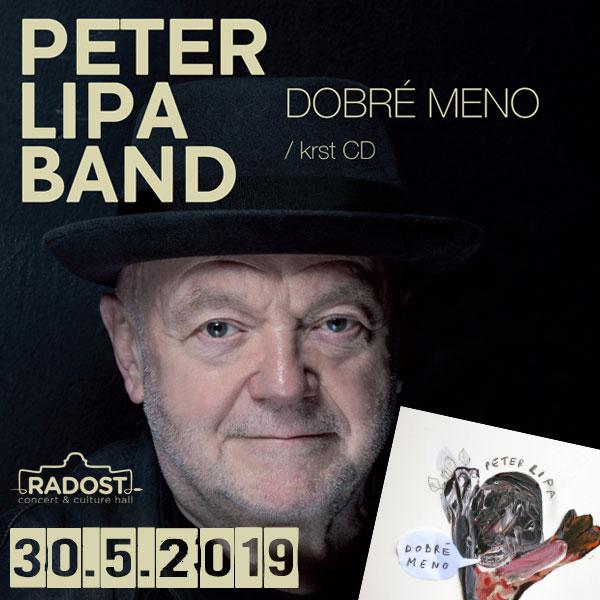 PETER LIPA Band (DOBRÉ MENO / krst CD)