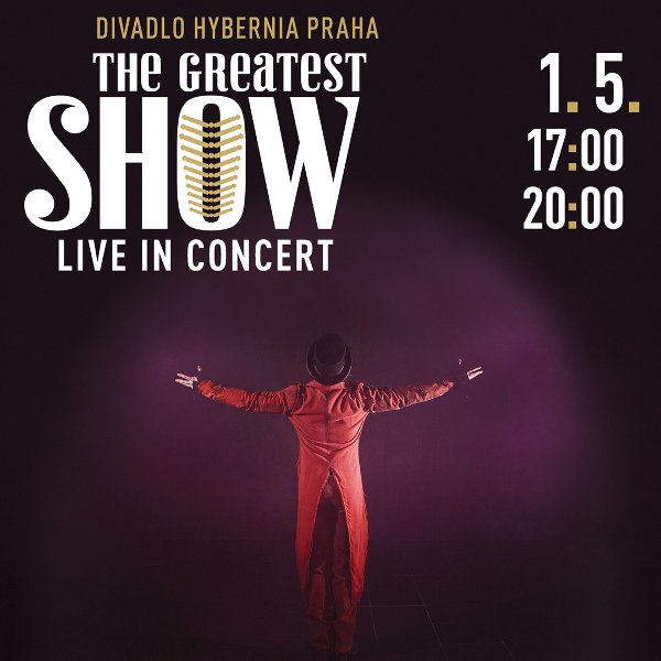 The Greatest Show – Live in Concert