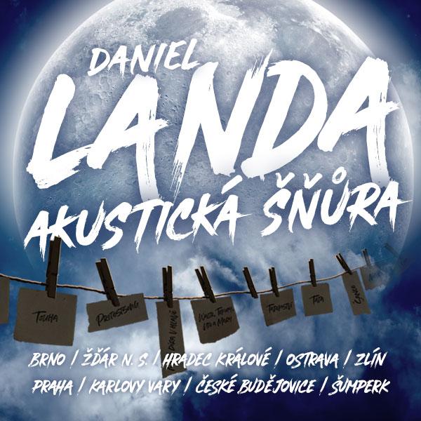 "DANIEL LANDA ""AKUSTICKÁ ŠŇŮRA 2019/2020"""