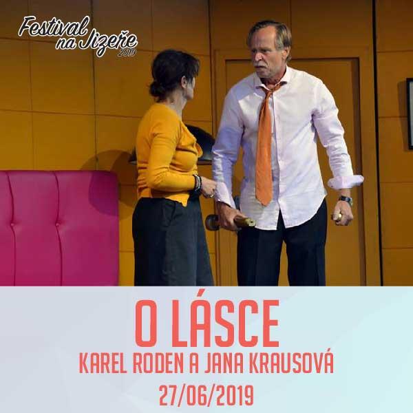 O LÁSCE - K.RODEN / J.KRAUSOVÁ, Festival na Jizeře