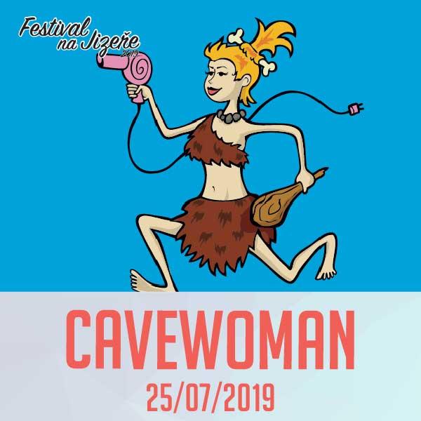 CAVEWOMAN, Festival na Jizeře