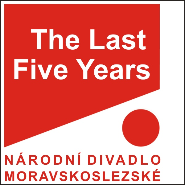 THE LAST FIVE YEARS, ND moravskoslezské