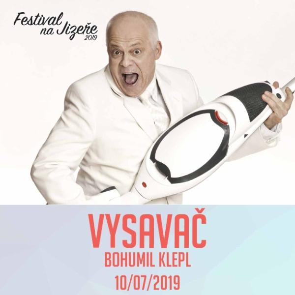 VYSAVAČ (BOB KLEPL), Festival na Jizeře