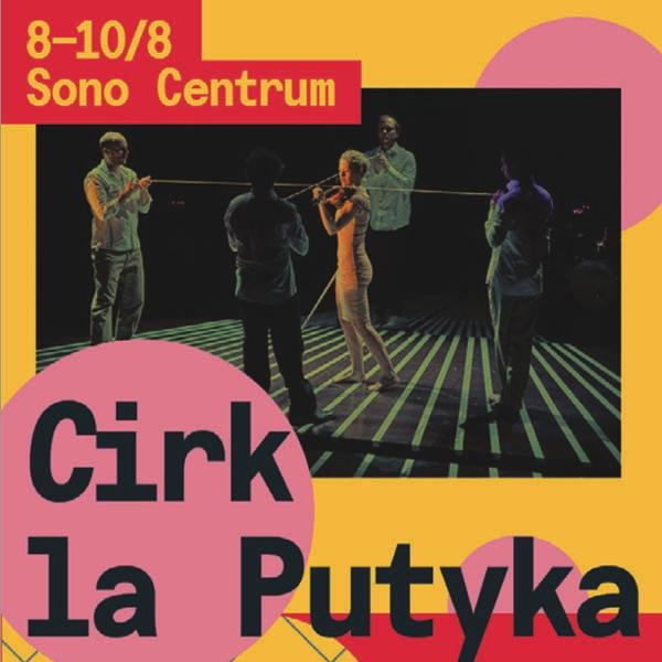 Cirk La Putyka / ISOLE