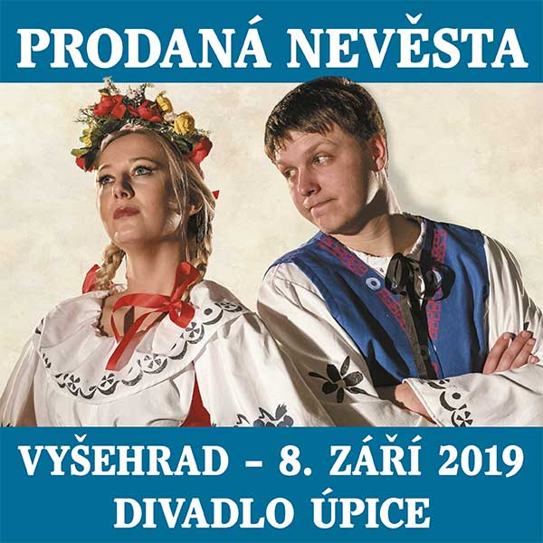 PRODANÁ NEVĚSTA / Divadlo Úpice - since 1823