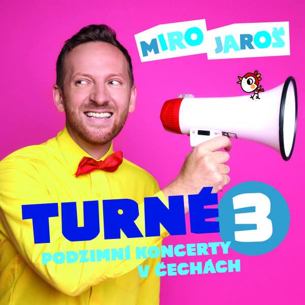 MIRO JAROŠ -Turné 3-CZ
