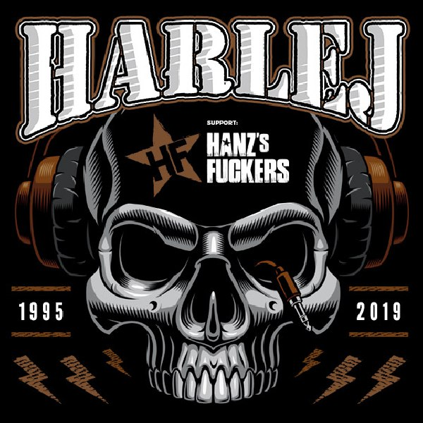 Harlej TOUR 2019, support Hanz´s Fuckers