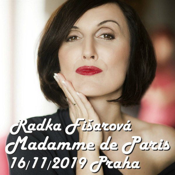 Radka Fišarová - ÉDITH PIAF - Madamme de Paris