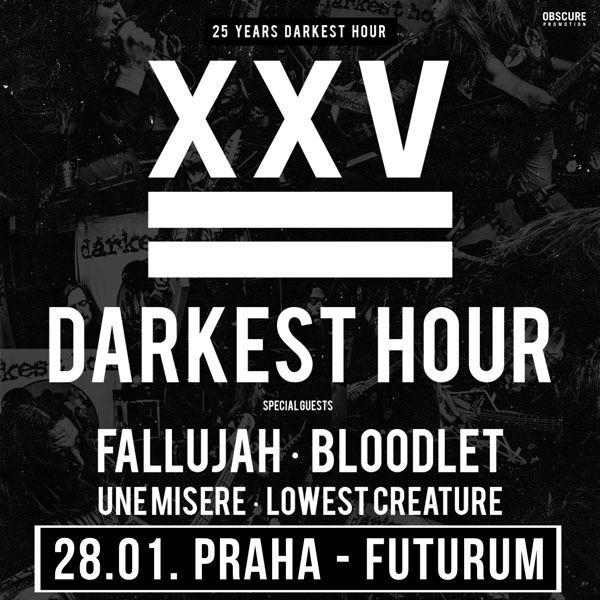 DARKEST HOUR +  FALLUJAH + BLOODLET + UNE MISERE