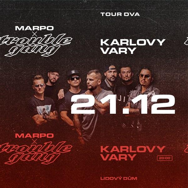 Marpo & TroubleGang: DVA Tour + host