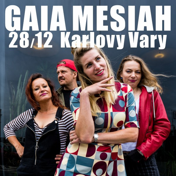 GAIA MESIAH: Excellent Mistake TOUR 2019 & hosté