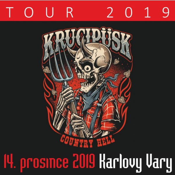 KRUCIPÜSK: Country Hell TOUR 2019, host: Syndrom