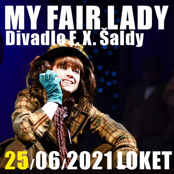 MY FAIR LADY / Divadlo F. X. Šaldy
