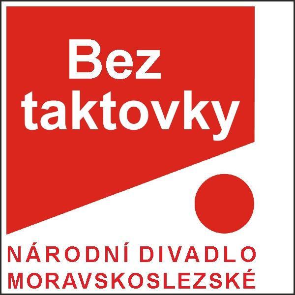 BEZ TAKTOVKY, ND moravskoslezské