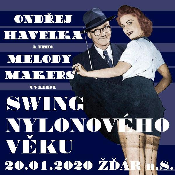 ONDŘEJ HAVELKA & MELODY MAKERS: Swing nylonového..