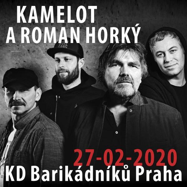 KAMELOT A ROMAN HORKÝ na Barče